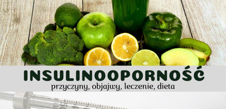 Dieta w insulinooporności | dietetyknataliamogilko.pl